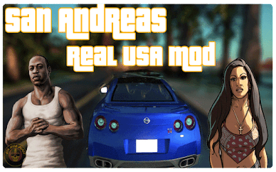 Grand Theft Auto San Andreas Real USA Mod Download