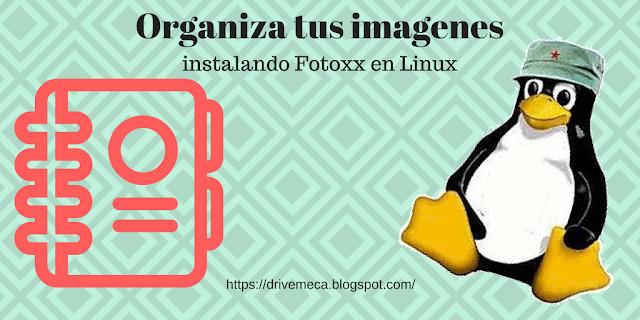 Organiza tus imagenes con Fotoxx opensource