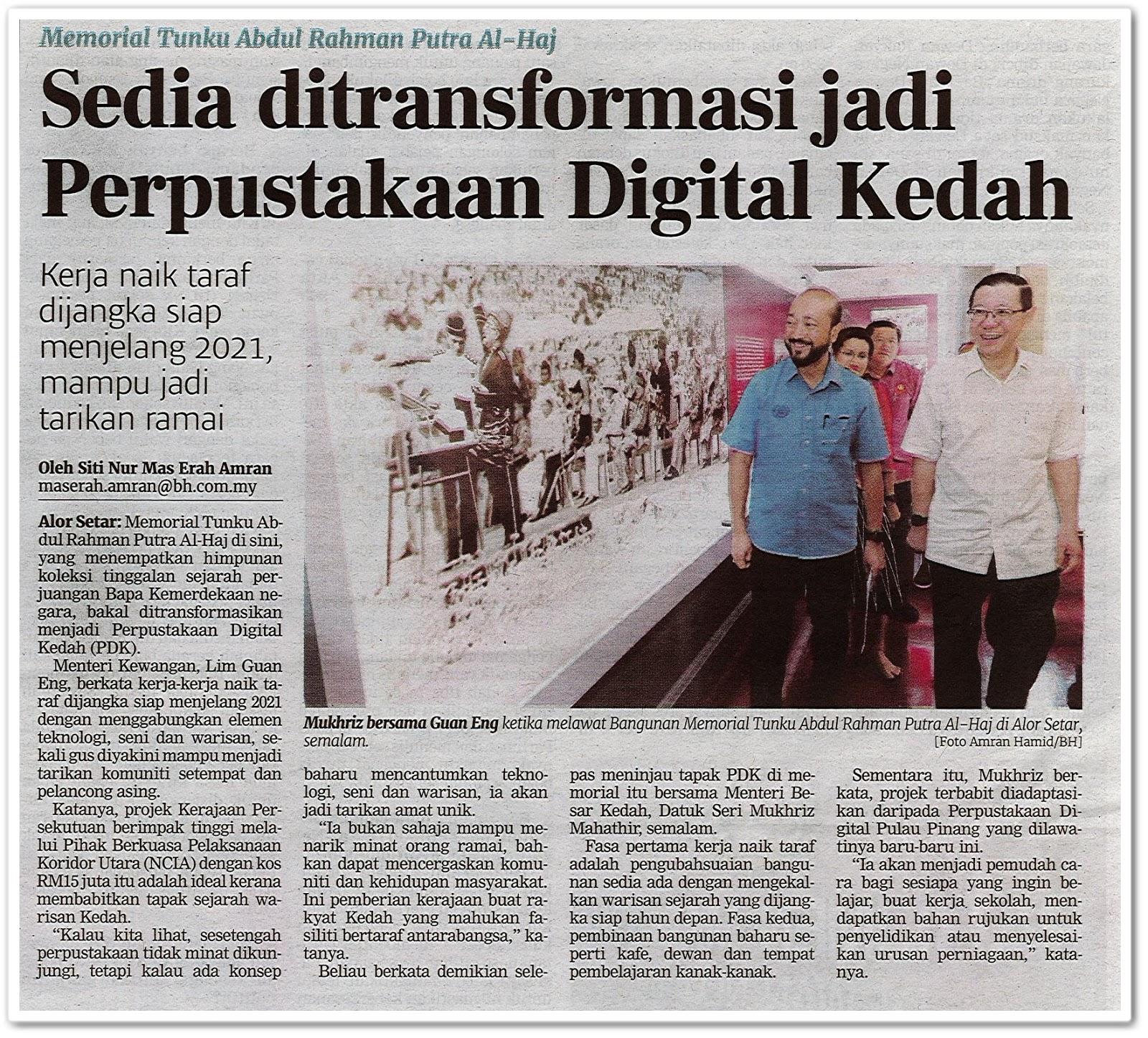 Sedia ditransformasi jadi Perpustakaan Digital Kedah - Keratan akhbar Berita Harian 28 Julai 2019