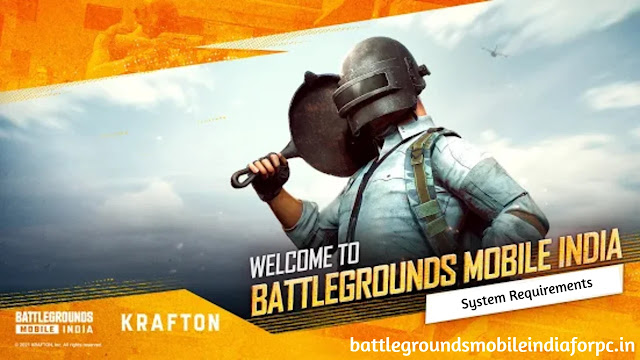 System Requirements For Battlegrounds Mobile India