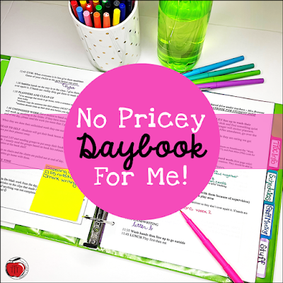 No pricey daybook for me. Alternative to an expensive teacher planner Terri's Teaching Treasures