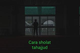 Cara sholat tahajud, dengan benar dan sah
