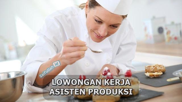 Lowongan Kerja Asisten Produksi Kue Lapis & Kue Kering Pontianak