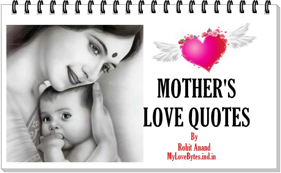 Mother Quotes, Quotes about mother, Mothers Day quotes, i love you mom quotes