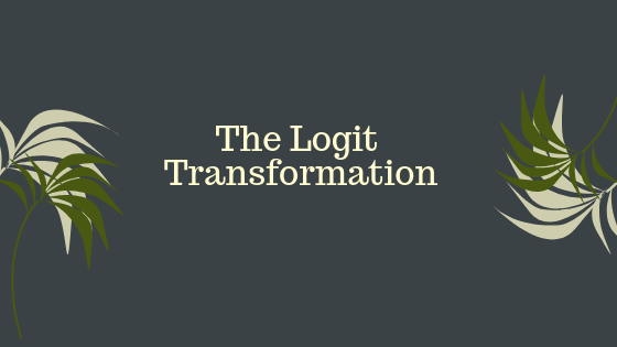 The Logit  Transformation