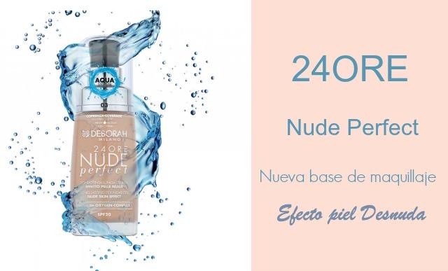 24ORE_Nude_Perfect_Base_Maquillaje_Deborah_Milano_ObeBlog