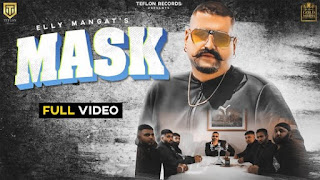 Mask Lyrics Elly Mangat