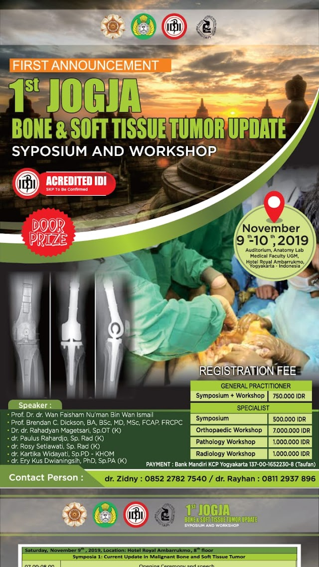 "Workshop dan Symposium : ""1st Jogja Bone and Soft Tissue Tumor Update"" 9-10 November 2019 Yogyakarta"