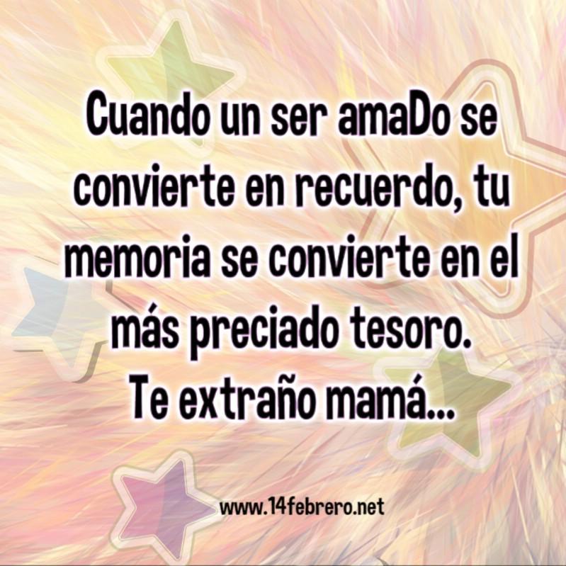 Frases Para Madres Fallecidas Día De La Madre Frases Amor