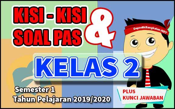 KISI KISI DAN SOAL UAS KELAS 2 TAHUN PELAJARAN 2019/2020.jpg
