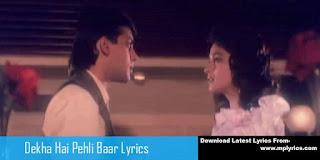 Dekha Hai Pehli Baar Saajan Ki Aankhon Mein Pyaar Song Lyrics – Saajan