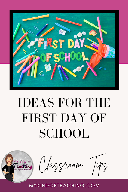 Ideas for the first day of school