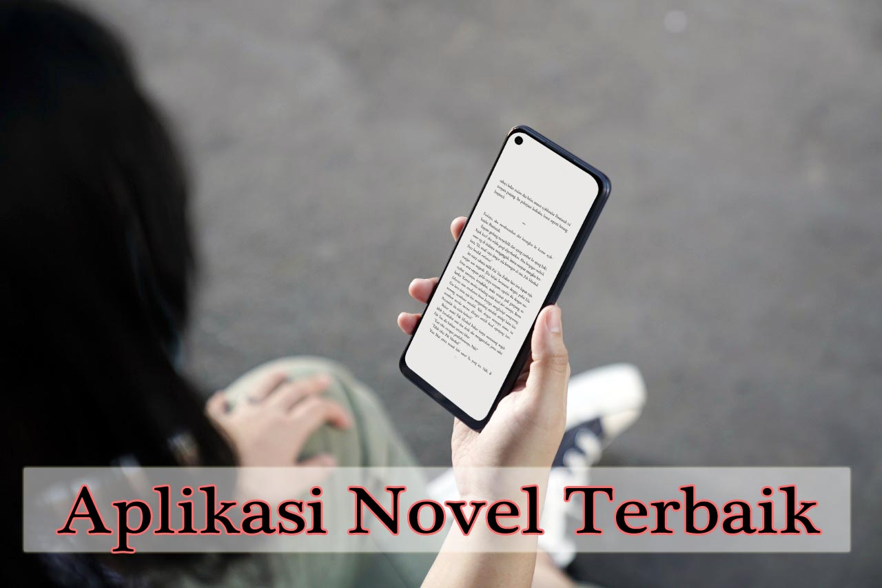 Aplikasi Novel Terbaik Dan Terlengkap Gratis Untuk Android