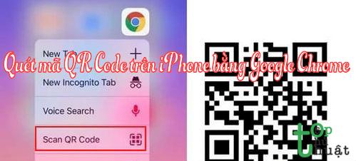 Hướng dẫn quét mã QR Code trên iPhone bằng Google Chrome