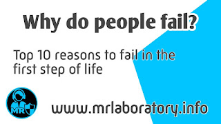 Why do people fail? 10 reasons to fail in the first step of life