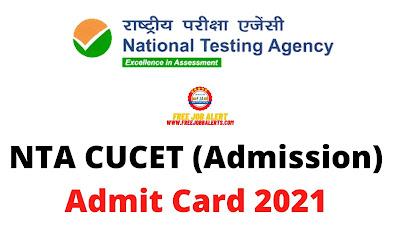 Sarkari Exam: NTA CUCET (Admission) Admit Card 2021