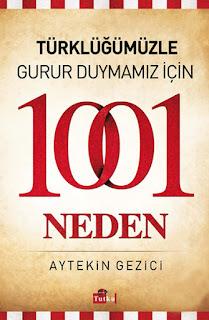Türklüğümüzle Gurur Duymamız İçin 1001 Neden