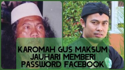 Kisah Karomah Gus Maksum Jauhari Memberi Password Facebook