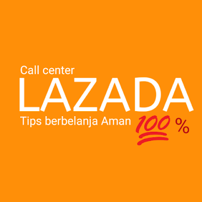 Call center lazada aktif