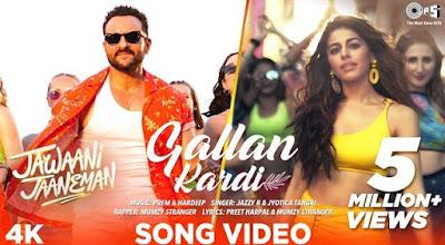 Gallan Kardi (ग़ल्लां करदी) Song Lyrics In Hindi – Jawaani Jaaneman (Movie)