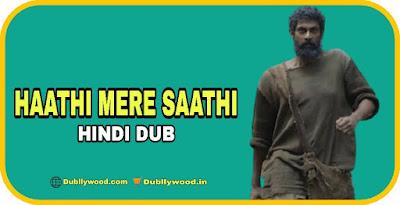 Haathi Mere Saathi Hindi Dubbed Movie