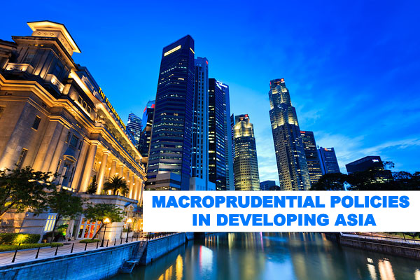 B&E | Macroprudential Policies in Developing Asia