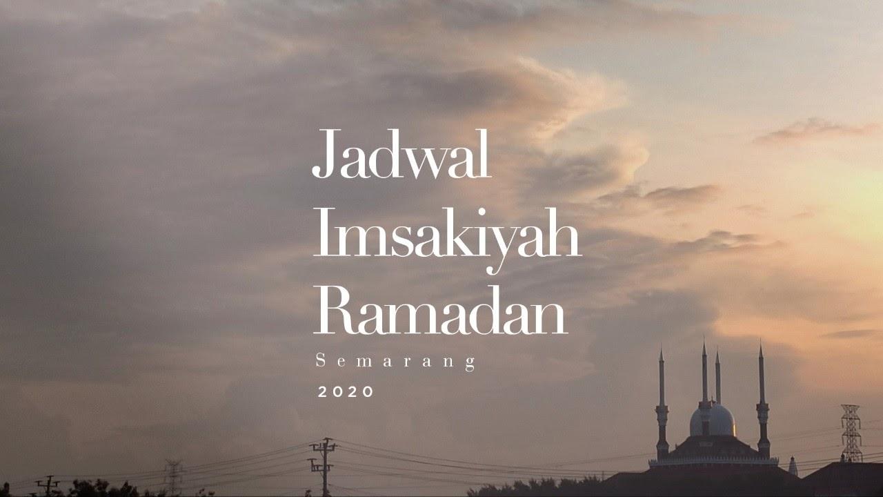Jadwal Imsakiyah Ramadan 1441 H Kota Semarang dan Jawa Tengah