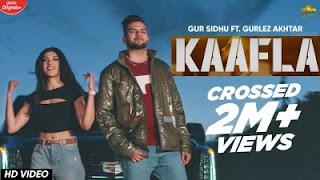 Kaafla Lyrics Gur Sidhu and Gurlez Akhtar