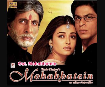 Lagu India Ost. Mohabbatein Mp3 Full Album