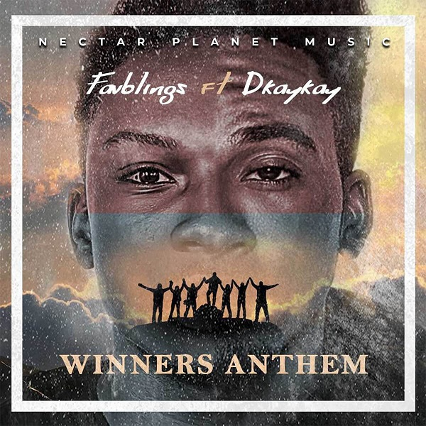 Winners Anthem - Favblings Ft. Dkaykay