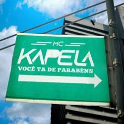 Baixar Você tá de Parabéns - MC Kapela Mp3