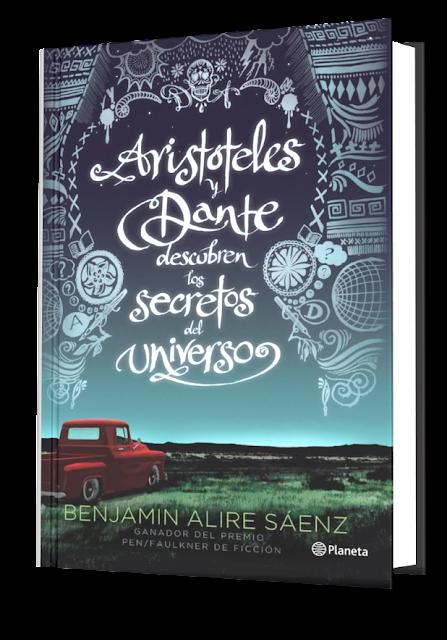 Aristóteles y Dante descubren los secretos del universo - Benjamin Alire Saenz [PDF]