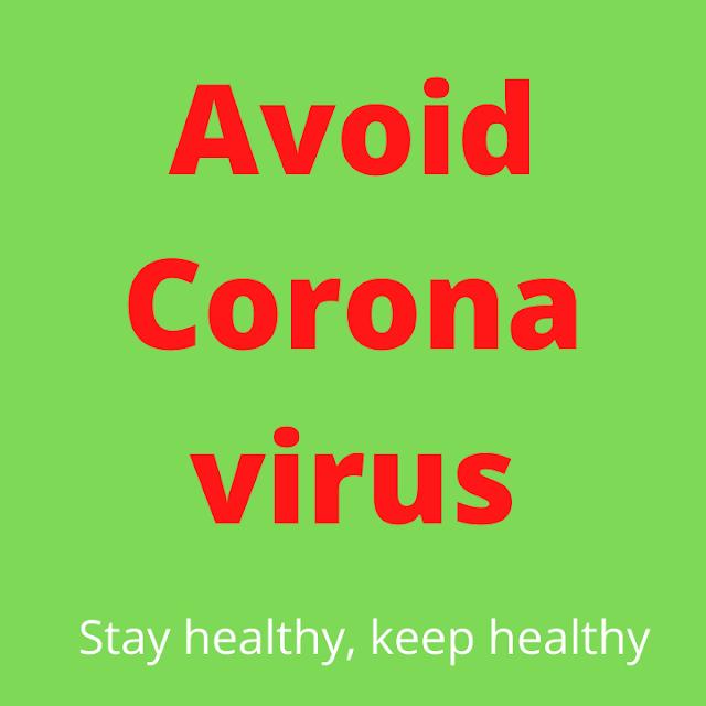 Tips to Avoid Corona virus