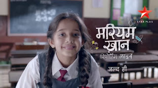 'Maryam Khan Reporting Live Classroom' Star Plus New Serial Cast, Wiki, Real Name, Promo, timings