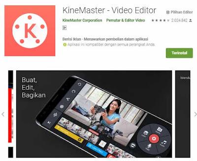 KineMaster adalah aplikasi editor video yang wajib di HP android