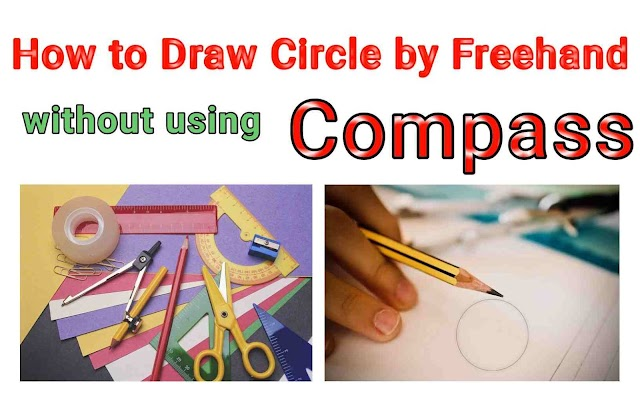 How to Draw Circle by Freehand without Compass