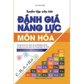TUYỂN TẬP CÂU HỎI ĐÁNH GIÁ NĂNG LỰC MÔN HÓA ebook PDF EPUB AWZ3 PRC MOBI