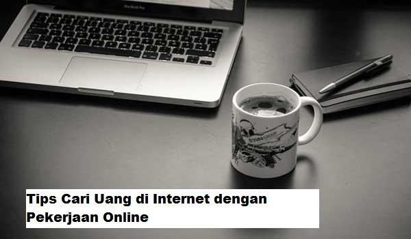Tips Cari Uang di Internet