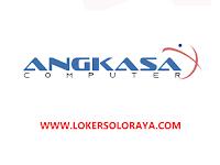 Lowongan Kerja Solo Teknisi Komputer dan Marketing Online di Angkasa Computer