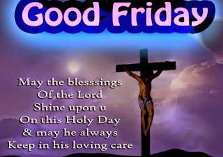 Good Friday 2019 Quotes WIshes Messages SMS Images