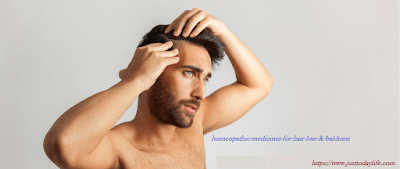 homeopathic medicines for hair loss & baldness