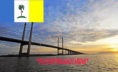 Kalendar Cuti Umum Pulau Pinang 2019