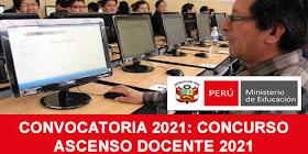 MINEDU: Convocatoria Concurso Ascenso Docente 2021, Inscripciones Inician el 24 de Marzo
