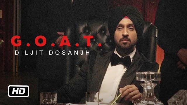 G.O.A.T. Lyrics - Diljit Dosanjh