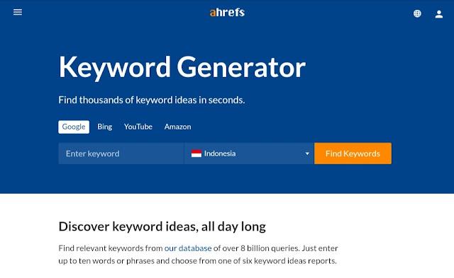 ahrefs Tool Riset Keyword Terbaik Gratis
