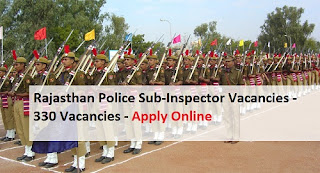 Rajasthan Police SI Recruitment 2017 Apply Online 330 Platoon Commander Vacancies Application Form @ police.rajasthan.gov.in