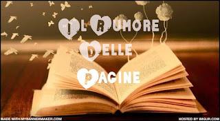 http://ilrumore-dellepagine.blogspot.it/