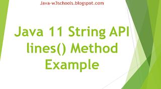 Java 11 String API lines() Method Example