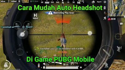 Cara auto headshot pubg