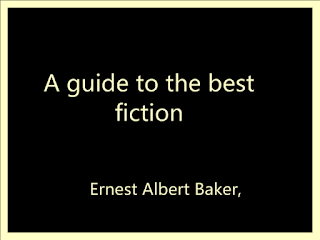 A guide to the best fiction